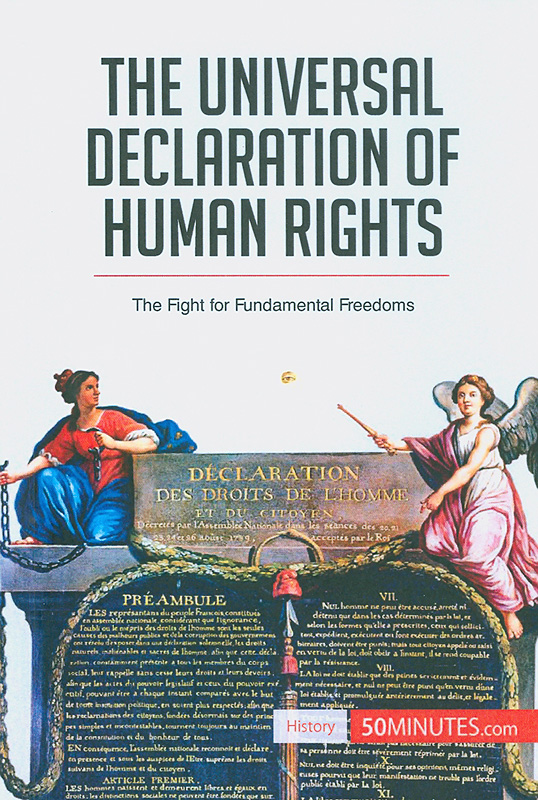 Universal Declaration of Human Rights:the fight for fundamental freedoms/Romain Parmentier ; Translated by Jessica Foster