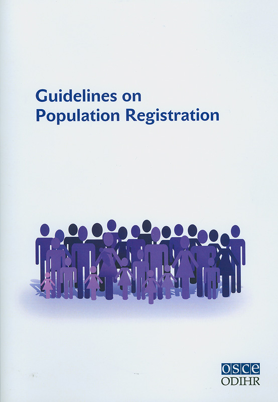 Guidelines on population registration/Office for Democratic Institutions and Human Rights