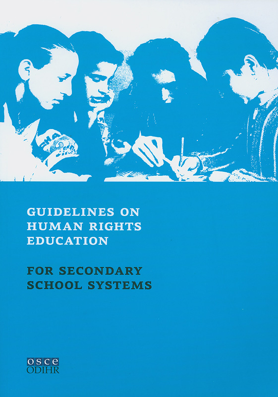 Guidelines on human rights education for secondary school systems/Office for Democratic Institutions and Human Rights