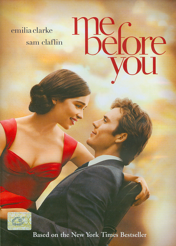 Me before you[videorecording] /New Line Cinema and Metro-Goldwyn-MayerPictures present ; a Sunswept Entertainment production ;produced by Karen Rosenfelt, Alison Owen ; screenplay byJojo Moyes ; directed by Thea Sharrock.||มี บี ฟอร์ ยู|ฉันก่อนเจอเธอ