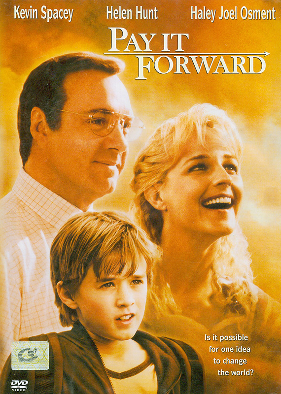 Pay it forward[videorecording] /Warner Bros. Pictures in association with Bel-Air Entertainment ; a Tapestry Films production ; a Mimi Leder film.||หากใจเราพร้อม จะให้ (ใจ) เราจะได้มากกว่าหนึ่ง