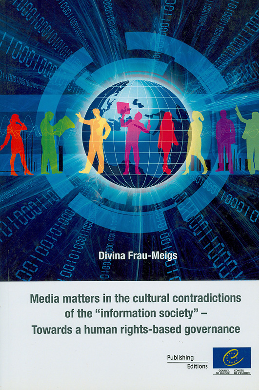 Media matters in the cultural contradictions of the