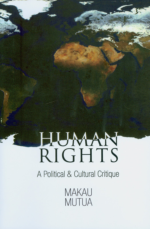 Human rights NGOs in East Africa :political and normative tensions /edited by Makau Mutua||Pennsylvania studies in human rights