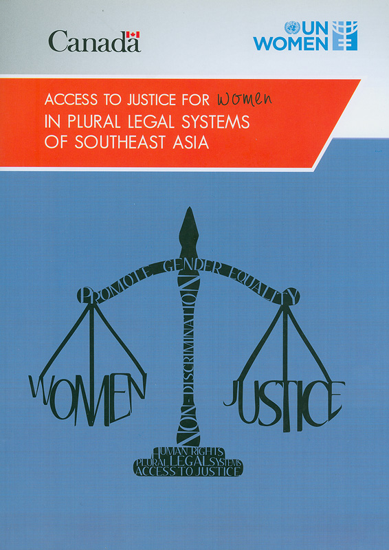 Access to justice for women in plural legal systems of Southeast Asia /Evalyn G. Ursua