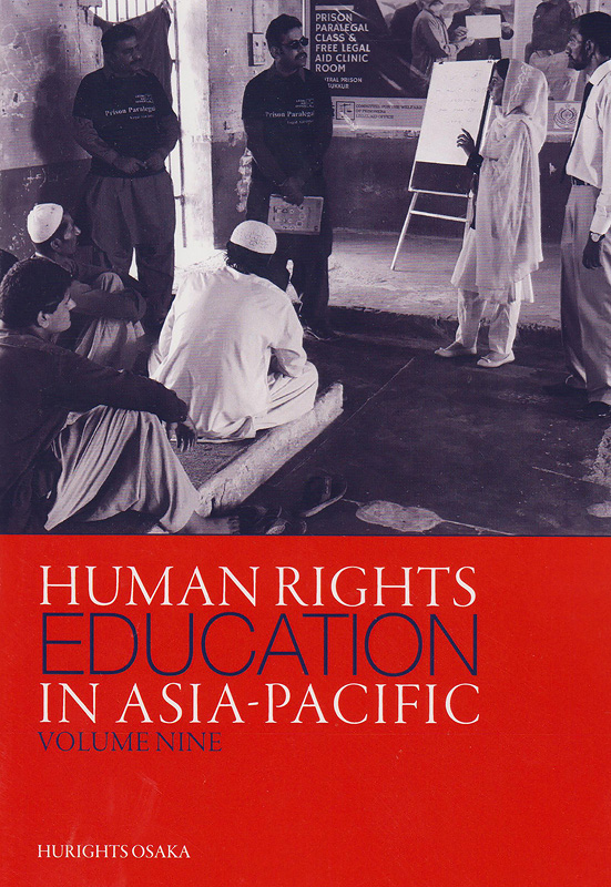 Human rights education in Asia-Pacific.volume nine /Hurights Osaka