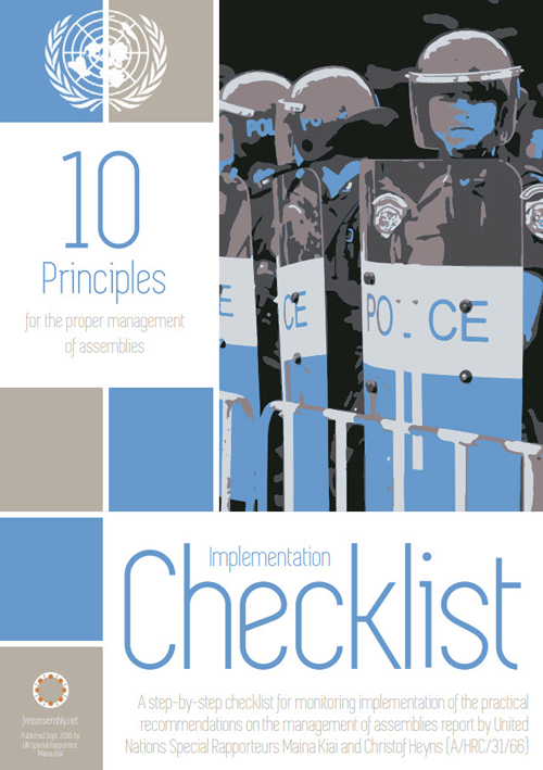 10 Principles for the proper management of assemblies :implementation checklist/United Nations Special Rapporteur||Ten principles for the proper management of assemblies