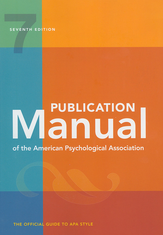 Publication manual of the American Psychological Association :the official guide to APA style /American Psychological Association.||APA publication manual