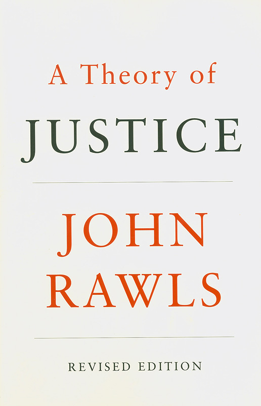 theory of justice /John Rawls