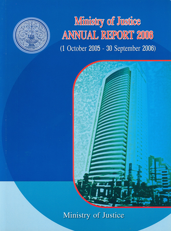 Annual report 2006 (1 October 2005 - 30 September 2006) Ministry of Justice /Ministry of Justice||Annual report Ministry of Justice