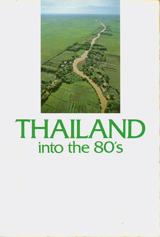 Thailand into the 80's/Office of the Prime Minister, Kingdom of Thailand