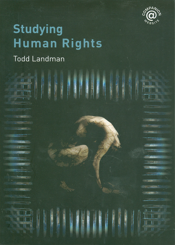 Studying human rights /Todd Landman