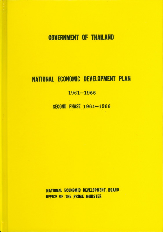 National economic development plan 1961-1966 :second phase 1964-1966 /National Economic Development Board, Office of the Prime Minister