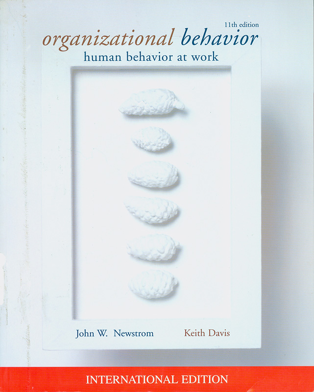 Organizational behavior :human behavior at work /John W. Newstrom and Keith Davis