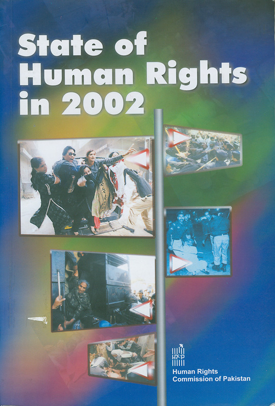State of human rights in 2002 /Human Rights Commission of Pakistan||Human rights in 2002