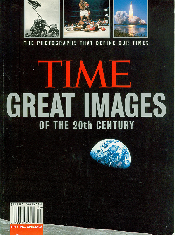 Time great images of the 20th century /by the editors of Time||Great images of the twentieth century|Great images of the 20th century