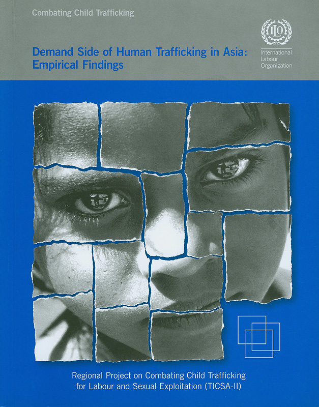 demand side of human trafficking in Asia :empirical findings||COmbating child trafficking