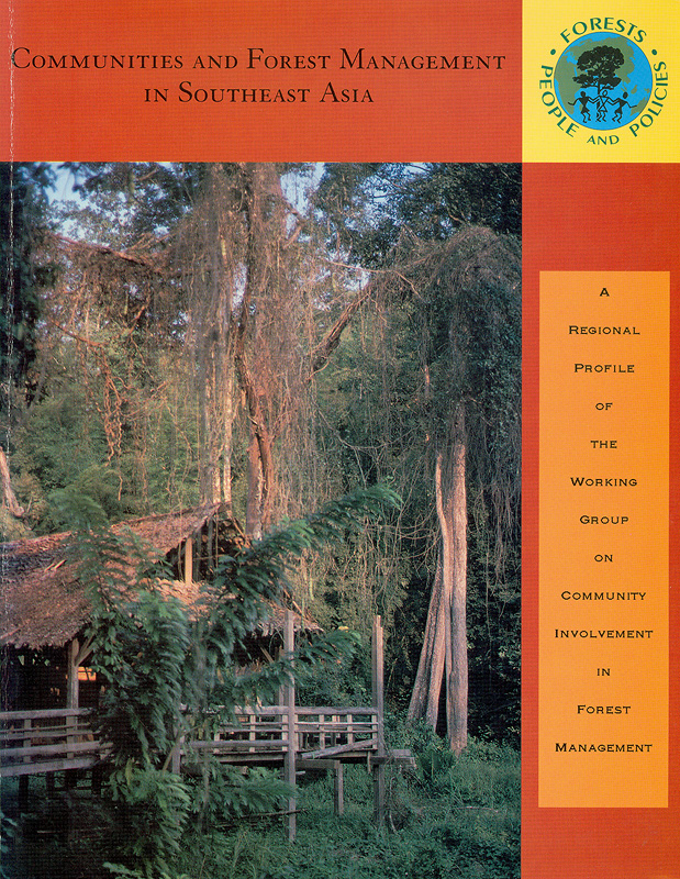 Communities and forest management in Southeast Asia /Mark Poffenberger, editor
