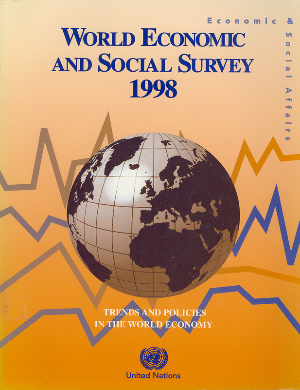 World economic and social survey, 1998 :trends and policies in the world economy /United Nations||World economic survey
