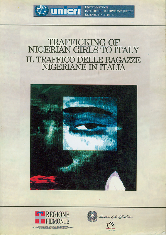 Trafficking of Nigerian girls to Italy /United Nations Interregional Crime and Justice Research Institute                 ||IL traffico delle ragazze nigeriane in Italia