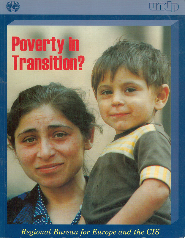 Poverty in transition? /Regional Bureau for Europe andthe CIS