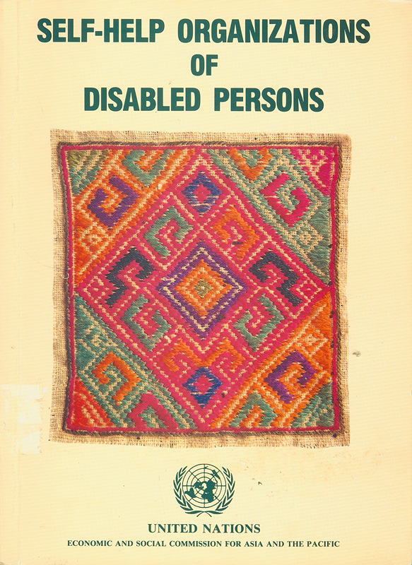 Self-help organizations of disabled persons /Economic and Social Commission for Asia and the Pacific