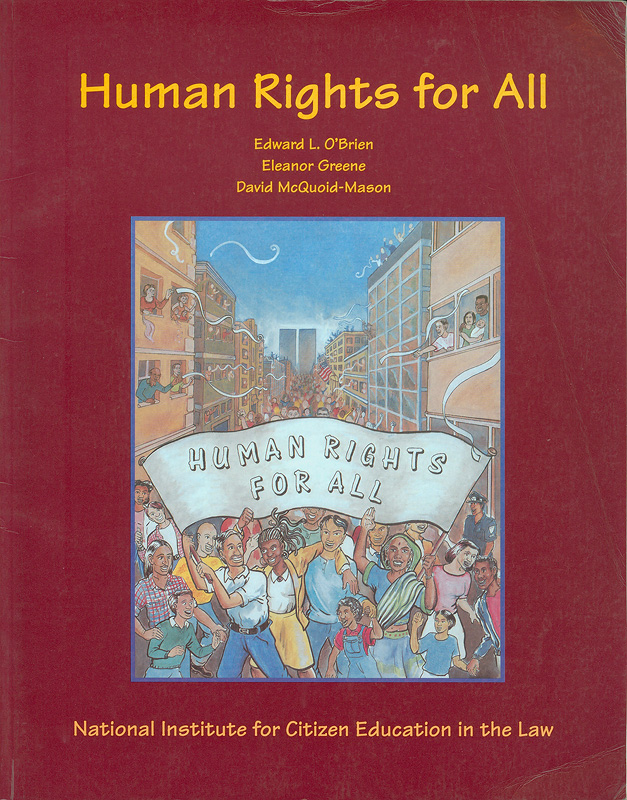 Human rights for all /Edward L. O'Brien, Eleanor Greene, David McQuoid-Mason ; illustrated by Jake Hempson and Andy Mason