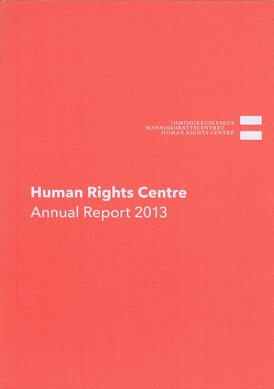 Human Rights Centre annual report 2013/Finnish Human Rights Centre