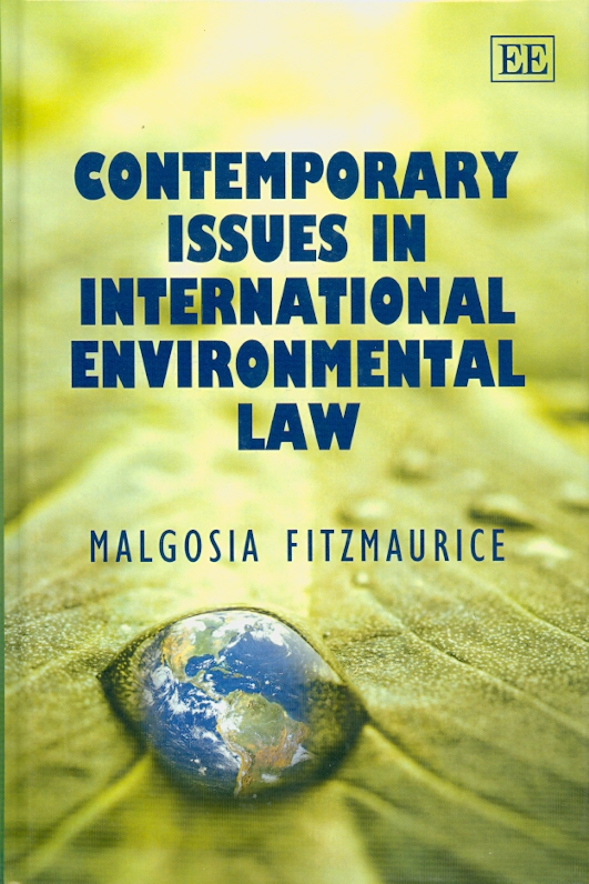 Contemporary issues in international environmental law /Malgosia Fitzmaurice