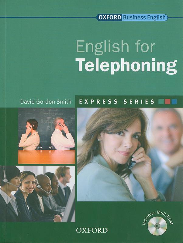 English for telephoning :express series /David Gordon Smith||Express series
