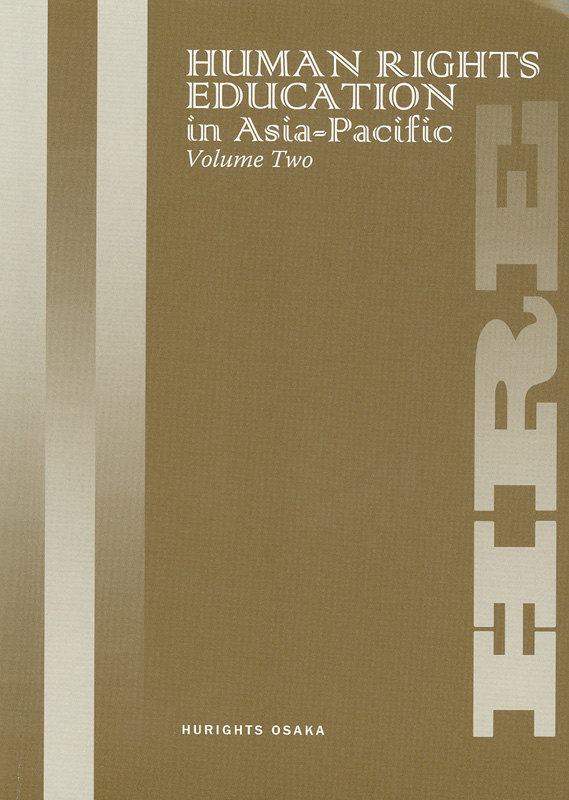 Human rights education in Asia-Pacific. volume two /Hurights Osaka