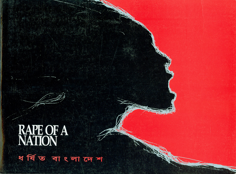 Rape of a nation /Awami League||Dharshita Bāṃlādeśa