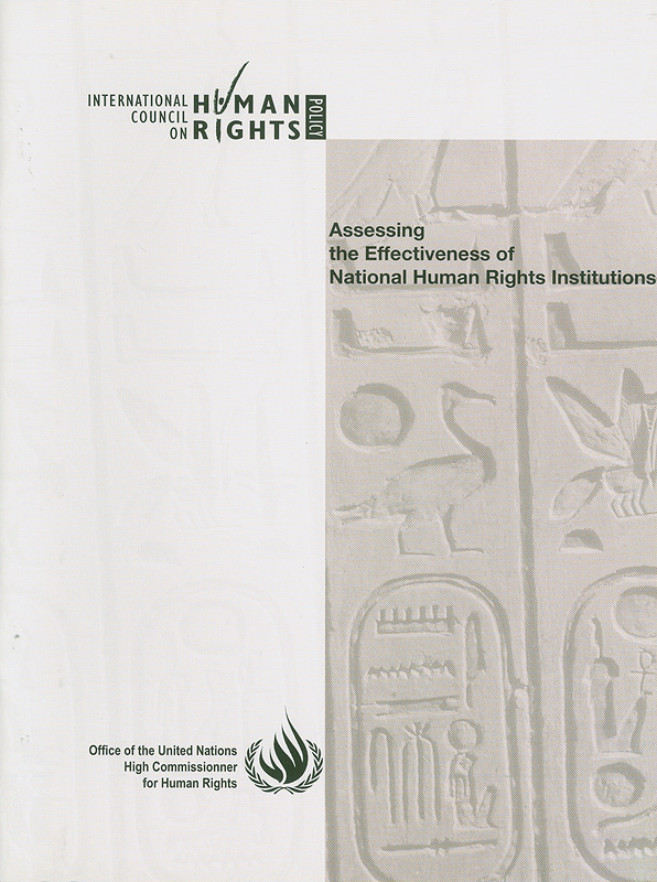 Assessing the effectiveness of National Human Rights Institutions /International Council on Human Rights Policy