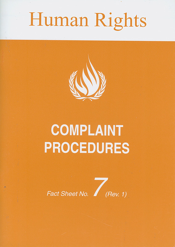 Complaint procedures /Office of the United Nations High Commissioner for Human Rights (OHCHR)||Human rights||Human rights fact sheet ;no.7 (Rev. 1)