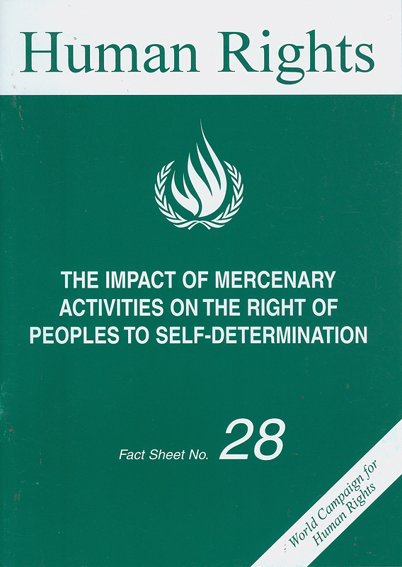 impact of mercenary activities on the right of peoples to self-determination/Office of the United Nations High Commissioner for Human Rights||World Campaign for Human Rights||Human rights fact sheet ;no. 28