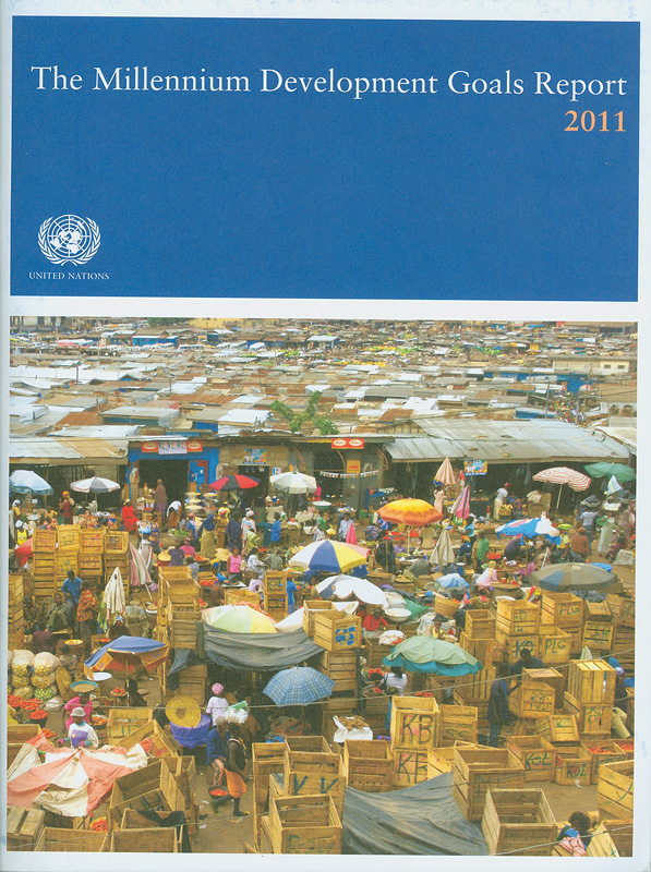 Millennium Development Goals report 2011/United Nations Department of Economic and Social Affairs