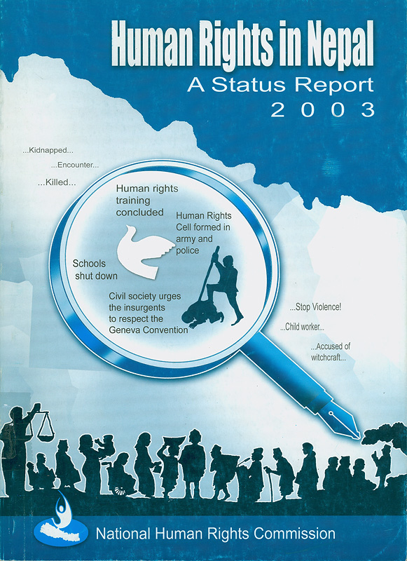 Human rights in Nepal :a status report 2003 /National Human Rights Commission||Human rights in Nepal