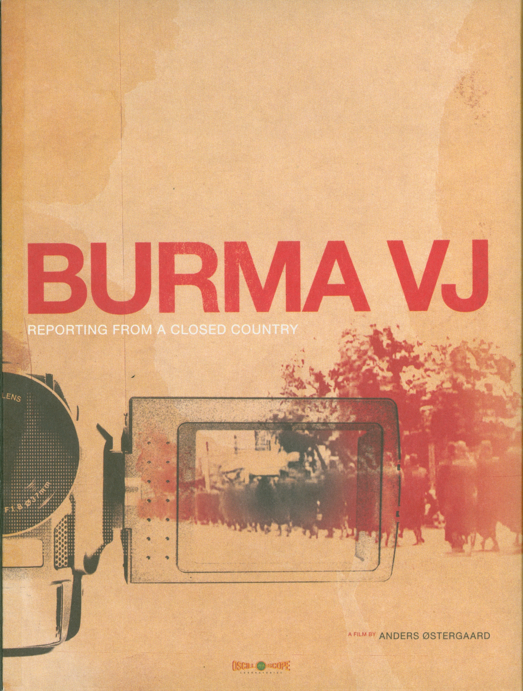 Burma VJ[videorecording] :reporting from a closed country /Magic Hour Films presents ; in co-production with WG Film and Mediamente ; Kamoli Films ; a film by Anders Ostergaard ; script by Anders Ostergaard & Jan Krogsgaard ; produced by Lise-Lense Moller ; director, Anders Ostergaard||Burma VJ : reporting from a closed country