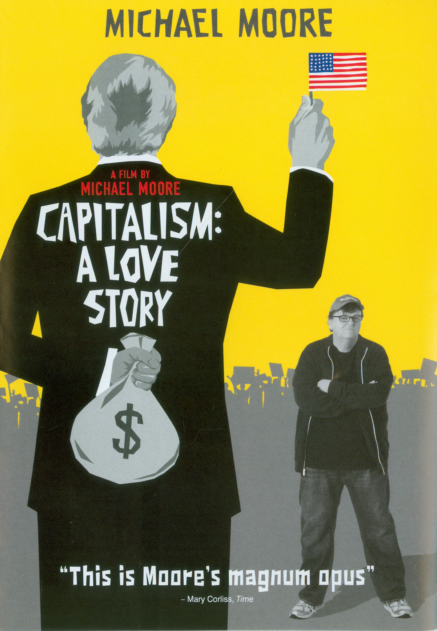 Capitalism:a love story[videorecording] /produced by Anne Moore, Michael Moore ; written and directed by Michael Moore