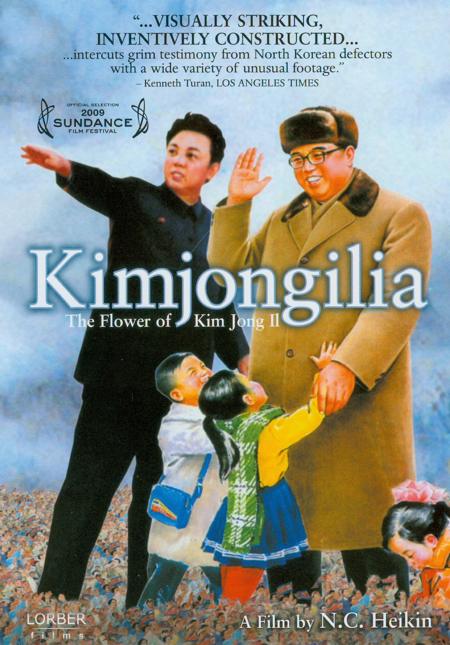 Kimjongilia :the flower of Kim Jong II[videorecording] /Lorber Films in association with the Doc Channel presents ; a Green Garnet productions presents ; directed and produced by N.C. Heikin||Kim Chongilia
