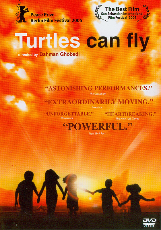 Turtles can fly[videorecording] /Metro-Goldwyn-Mayer ; IFC Films ; BAC Films ; written and directed by Bahman Ghobadi ; an Iran-Iraq joint product ; Mij Film ; production [of] Hamid Ghavami, Batin Ghobadi, Hamid Karimi, Babak Amini