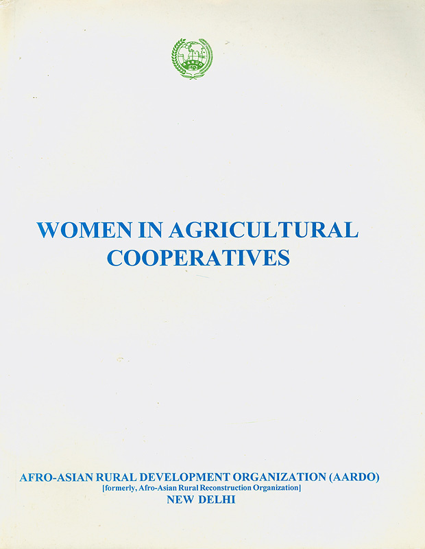 Report : Part A, 4th International Conference on Women in Agricultural Cooperatives in Asia and Africa, held on 24-29 August 1999, Tokyo, Japan & Part B, Agricultural Cooperatives in Japan with Special Reference to Women, 21st RECA seminar held on 30 August-6 September 1999, Tokyo, Japan||Women in agricultural cooperatives|Fourth International Conference on Women in Agricultural Cooperatives in Asia and Africa||International Conference on Women in Agricultural Cooperatives in Asia and Africa (4th :1999 :Japan)|Agricultural Cooperatives in Japan with Special Reference to Women (21st :1999 :Japan)