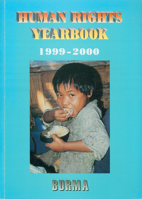 Human rights yearbook 1999-2000 Burma /National Coalition Government of the Union of Burma