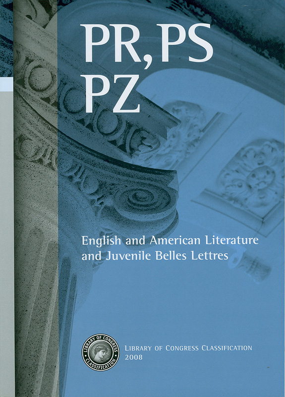 Library of Congress classification.PR, PS, PZ : English and American literature and juvenile belles lettres /prepared by the Cataloging Policy and Support Office, Library Services||English and American literature|Juvenile belles lettres