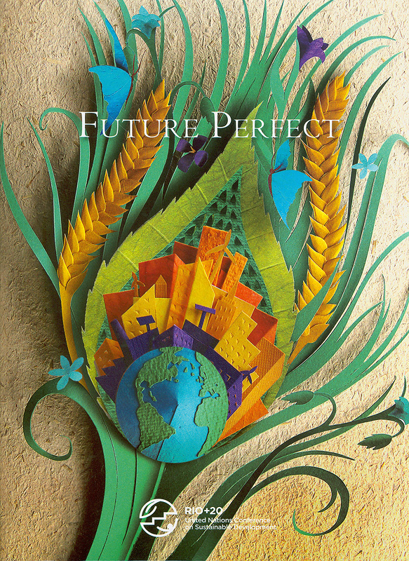 Future perfect /edited by Michele Witthaus, Cherie Rowlands, Jacqui Griffiths ; Compiled by Sean Nicklin, Ben Cornwell