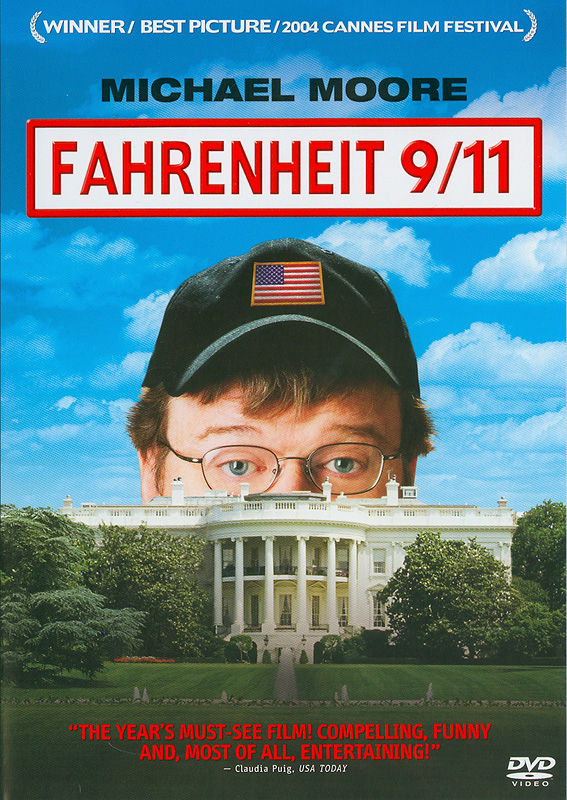 Fahrenheit 9/11[videorecording] /Lions GateFilms and IFC Films and The Fellowship Adventure Grouppresent a Dog Eat Dog Films production, a film by Michael Moore ; producers, Jim Czarnecki, Kathleen Glynn ; written,produced and directed by Michael Moore||Fahrenheit nine/eleven