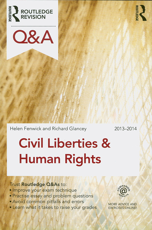 Civil liberties and human rights /Helen Fenwick and Richard Glancey||Routledge questions & answers series