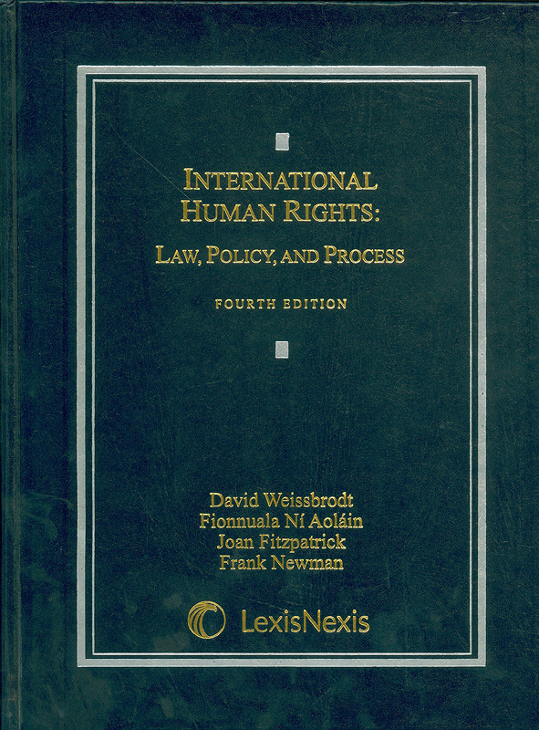 International human rights :law, policy, and process /David Weissbrodt ... [et al.]