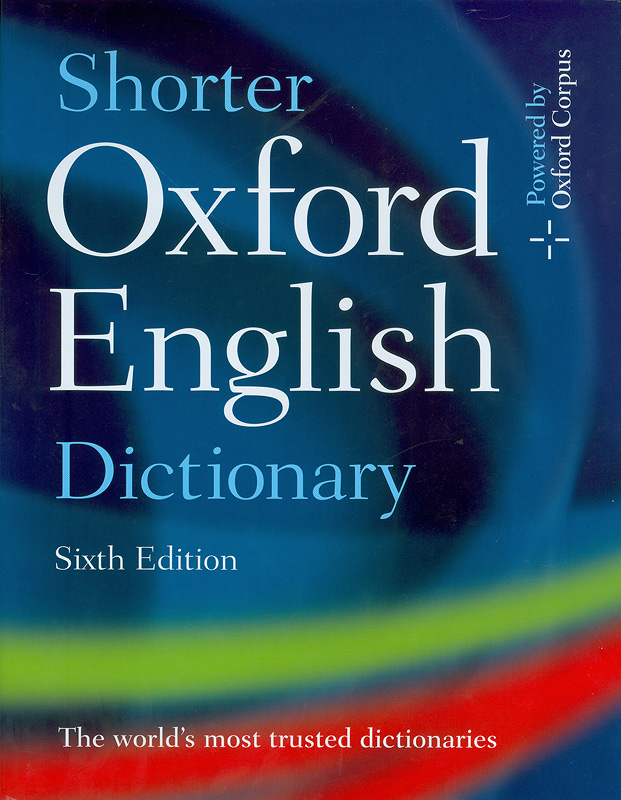 Shorter Oxford English dictionary on historical principles/[editor-in-chief, Lesley Brown.]