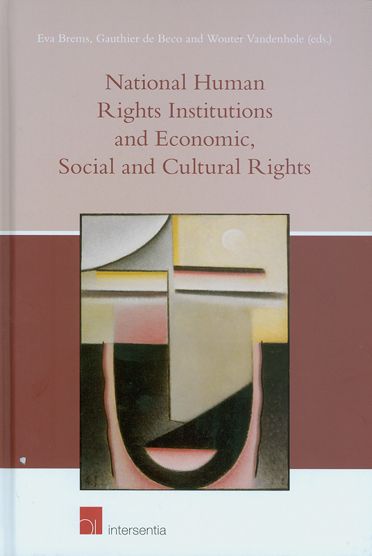 National human rights institutions and economics, social and economic rights /edited by Eva Brems, Gauthier De Beco, Wouter Vandenhole