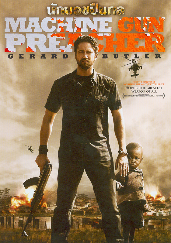 Machine gun preacher[videorecording]/Relativity Media presents in association with Virgin Produced a Safady Entertainment, Apparatus, GG Filmz production